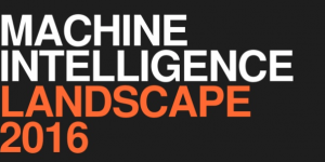 Machine Intelligence Landscape 2016